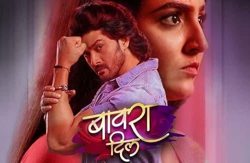 Bawra Dil Colors TV Serial