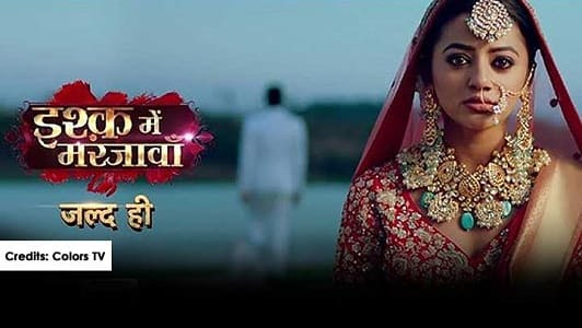 Ishq Mein Marjawan 2 Colors TV Serial